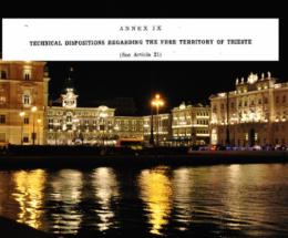 Allegato IX Disposizioni tecniche relative al Territorio Libero di Trieste